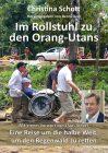 Buchcover Christina Schott Im Rollstuhl zu den Orang-Utans