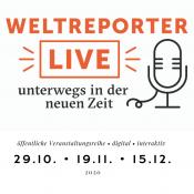 Veranstaltungsankündigung Weltreporter Live